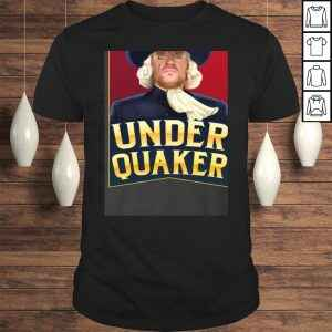 Under Quaker Gift TShirt