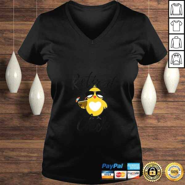 Funny Womens Retired Chick Funny Retirement Party Chicken Cute Gift Idea T-shirt