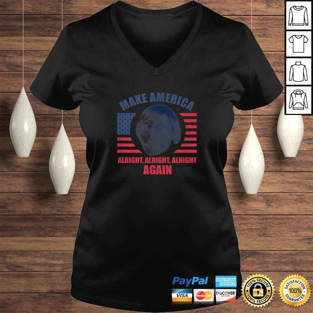 Make America Alright Alright AlrighShirt Ladies V-Neck