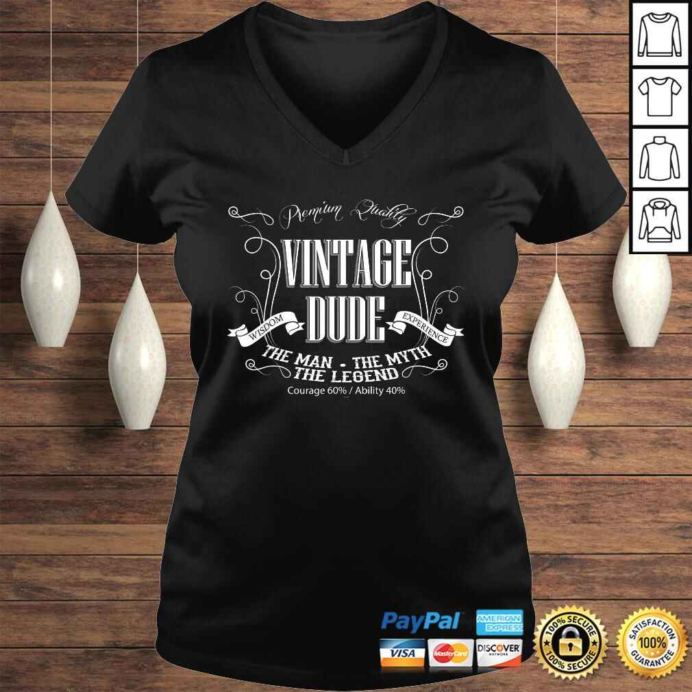 Mens Vintage Dude mens birthday shirt the Man the Myth the Legend Ladies V-Neck