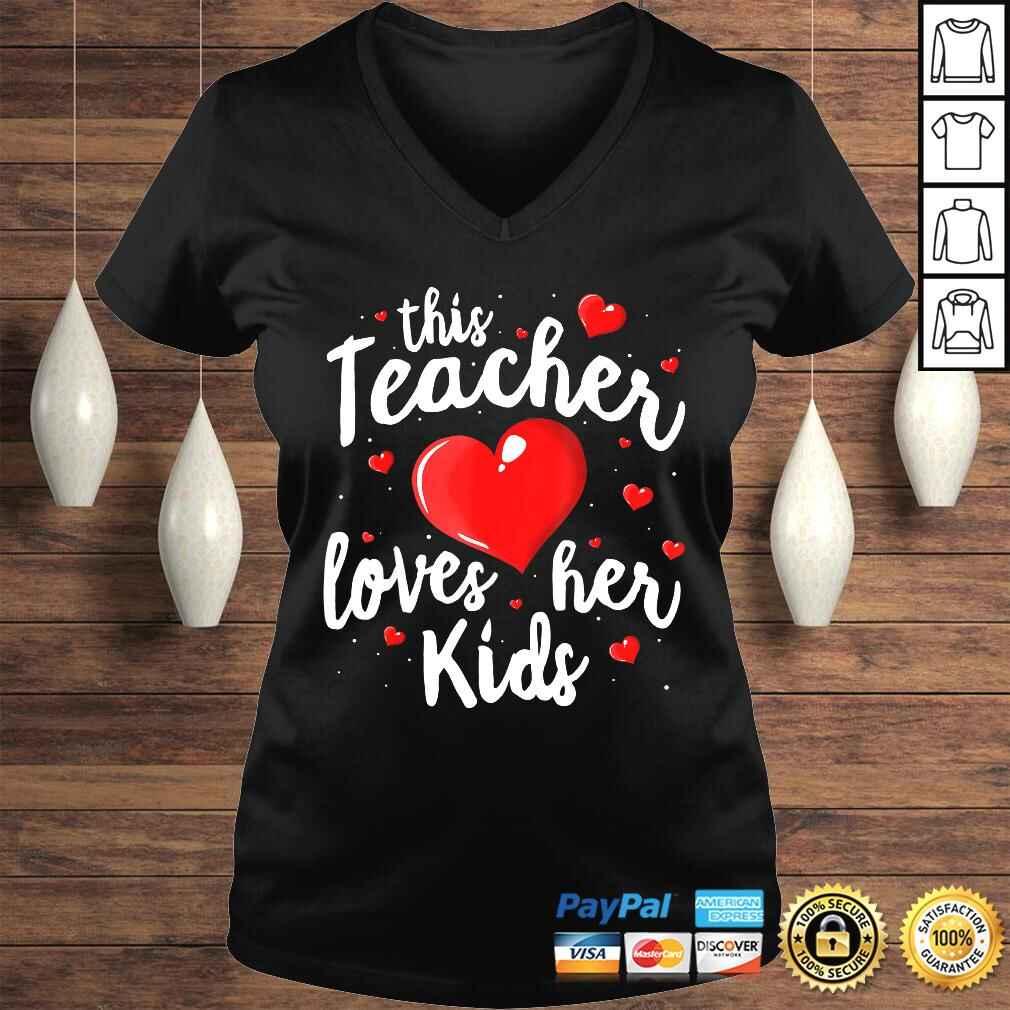 Official Teacher Valentines Day Shirt This Teacher Loves Her Kids T-shirt Ladies V-Neck