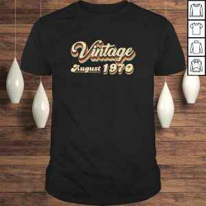 50th Birthday Gift Vintage August 1970 Fifty Years Old T Shirt