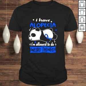 Alopecia Warrior I Have Alopecia I Am Allowed To Do Weird Things! Classic Tshirt