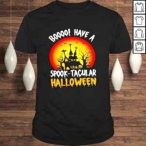 Boooo Have A Spook Tacular Halloween TShirt