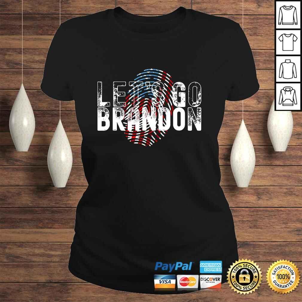 Official Fingerprint American Flag Lets Go Brandon Anti Biden t shirt Classic Ladies Tee