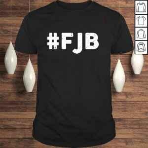 #FJB Fuck Joe Biden shirt