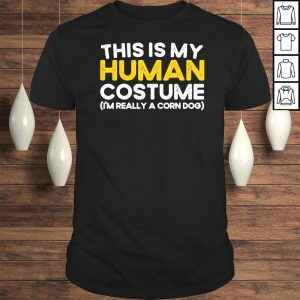 Official This Is My Human Costume I'm Really A Corn Dog Halloween Gift Shirt