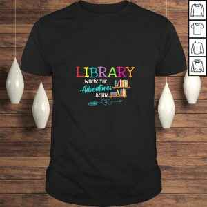 Official Womens Library Books Where Adventures Begin Librarian Reading Book shirt